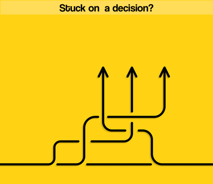 stuck on a decision